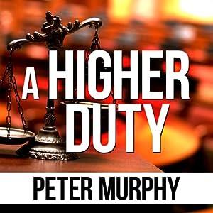A Higher Duty Audiobook
