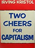 Two Cheers for Capitalism, Irving Kristol, 0465088031