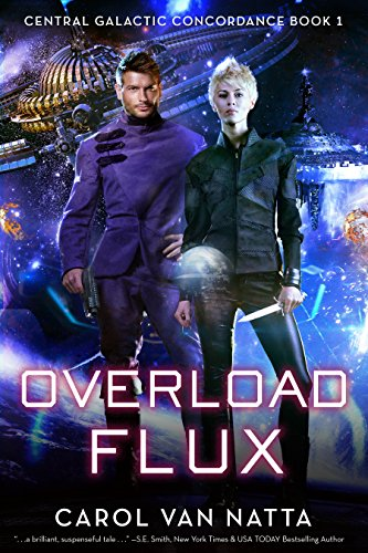 Overload Flux: Central Galactic Concordance Book 1 cover