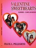 Valentine Sweethearts, Frank A. Pellegrino, 1420836013
