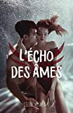 l ?cho des ?mes french edition