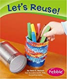 img - for Let's Reuse! (Caring for the Earth) book / textbook / text book