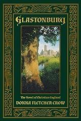 Glastonbury: The Novel of Christian England Paperback