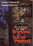 Readings on the Rhetoric of Social Protest, , 1891136062