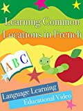 Learning Common Locations in French Lang