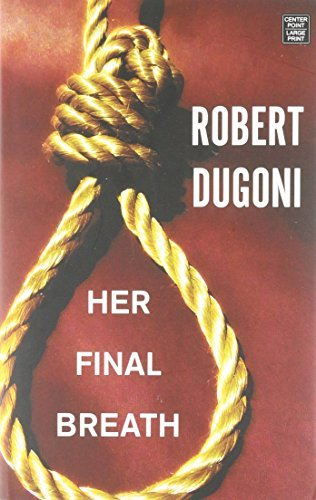 Her Final Breath By Robert Dugoni 2016-07-02