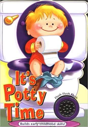 Its Potty Time for Boys Its time to... board book series ...