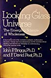 img - for Looking Glass Universe: The Emerging Science of Wholeness (Touchstone Book) book / textbook / text book