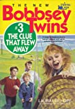 The Bobbsey Twins and the Clue That Flew Away, Laura Lee Hope, 0671626531