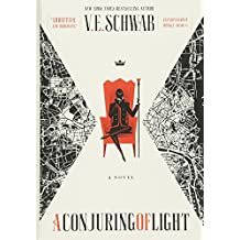 A Conjuring of Light: A Novel