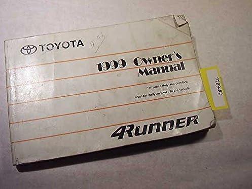 1999 toyota 4runner owners manual toyota amazon com books rh amazon com 1999 toyota 4runner owners manual pdf 1999 Black Toyota 4Runner SR5