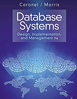 Database Systems: Design, Implementation, and Management (Management Information Systems)