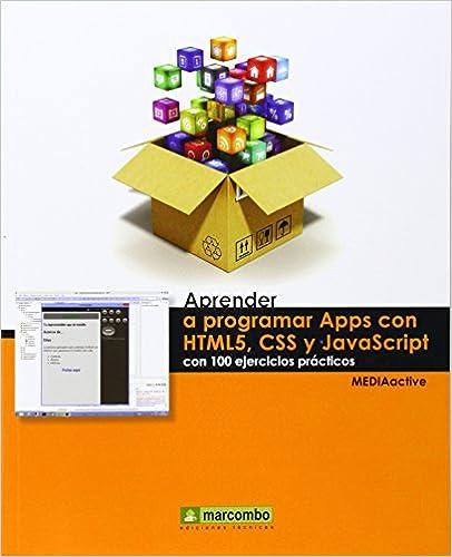 Libro Aprender a programar APPS con HTML5, CSS y JAVASCRIPT