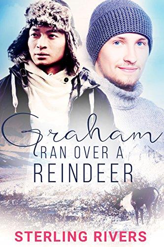 Graham Ran Over A Reindeer (Gay Holiday Romance) ()