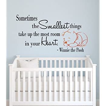 Sometimes The Smallest Things Take Up The Most Room In Our Heart Winnie The Pooh  Wall Part 41
