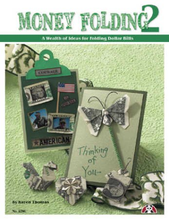 Money Folding 2 Dollar Bill Origami Folding Book by Karen Thomas