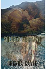 Soldier For Love Kindle Edition