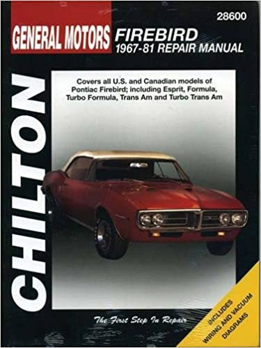General motors firebird 1967 81 chilton total car care series general motors firebird 1967 81 chilton total car care series manuals 1st edition fandeluxe Image collections