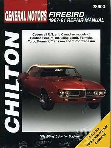 general motors firebird 1967 81 chilton total car care series rh amazon com 1996 Pontiac Firebird Formula Convertible 1996 Pontiac Firebird Formula Body Kits