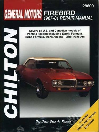 - General Motors Firebird, 1967-81 (Chilton Total Car Care Series Manuals)