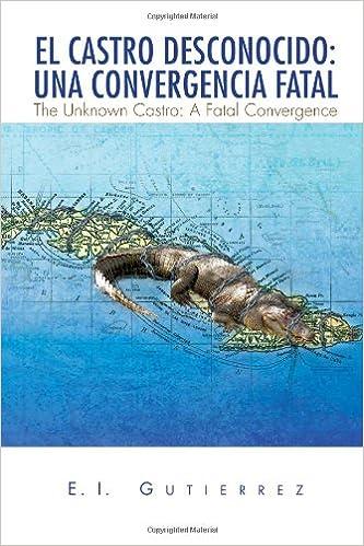 Descargar El Autor Torrent El Castro Desconocido: Una Convergencia Fatal Kindle Paperwhite Lee Epub