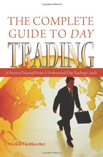 Amazon the complete guide to day trading ebook markus the complete guide to day trading by heitkoetter markus fandeluxe Choice Image