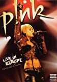 Pink : Live in Europe