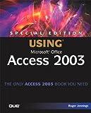 Using Microsoft Office Access 2003, Roger Jennings, 0789729520