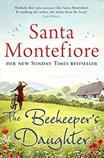 The Beekeepers Daughter by Santa Montefiore (9-Apr-2015) Paperback