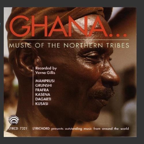 Ghana:  Music of the Northern Tribes