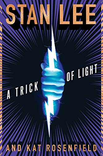 TRICK OF LIGHT HC NOVEL por Stan Lee,Kat Rosenfield