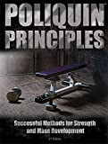 Poliquin Principles: Successful Methods for Strength and Mass Development by Charles Poliquin (2013) Paperback