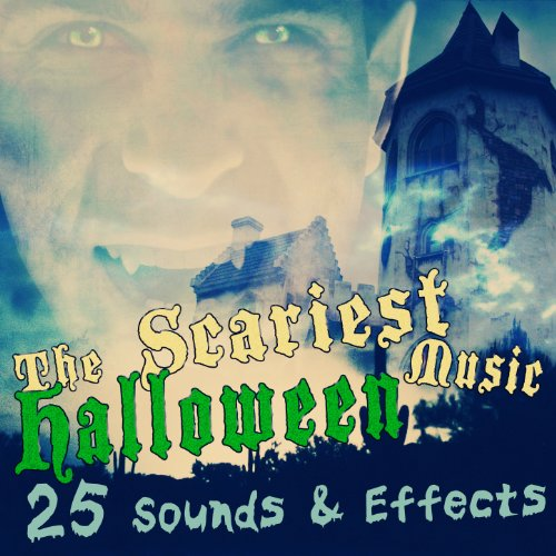 The Scariest Halloween Music: 25 Sounds & Effects