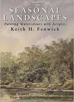 Book Seasonal Landscapes: Painting Watercolours with Acrylics