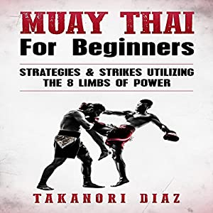 Muay Thai for Beginners Audiobook