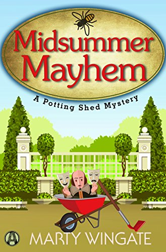 Midsummer Mayhem: A Potting Shed Mystery