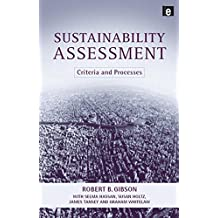 Sustainability Assessment: Criteria, Processes and Applications