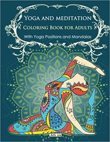 Amazon Yoga And Meditation Coloring Book For Adults With Poses Mandalas Arts On Books Volume 1 9781530049202
