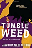 Tumbleweed (Amsterdam Cops)