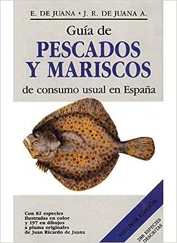 GUIA PESCADOS Y MARISCOS CONSUMO ESPAÑA GUIAS DEL NATURALISTA ...