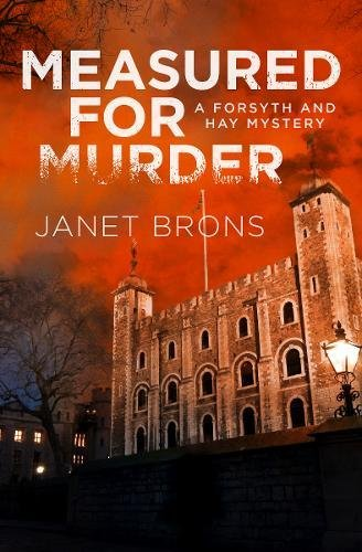 Measured for Murder (A Forsyth and Hay Mystery)