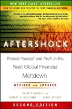 Aftershock: Protect Yourself and Profit in the Next Global Financial Meltdown 2nd (second) Edition by Wiedemer, David, Wiedemer, Robert A., Spitzer, Cindy S. published by Wiley (2011) Hardcover