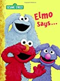 Elmo Says..., Sarah Albee, 0375845402