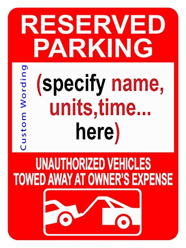 "Custom Reserved Parking Sign - Personalized Parking Signs for Customers, Employees - Parking Lot, Private Property, Heavy-Duty Metal Sign, 40 mil Aluminum Rust-Free, 14""X10"""