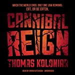 Cannibal Reign | Thomas Koloniar