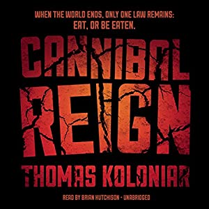 Cannibal Reign Audiobook