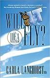 Will It Fly?, Carla Langhorst, 1426913079