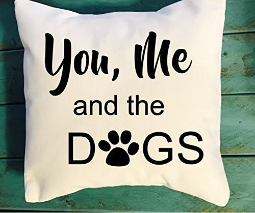 You, Me and the Dogs throw pillow