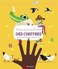 Mes comptines des chiffres (1CD audio) par Anne-Marie Chapouton