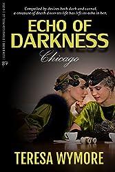 Echo of Darkness - Chicago